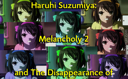 Melancholy and Disappearance of Haruhi Suzumiya
