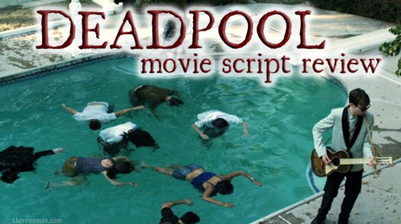 Deadpool movie script review